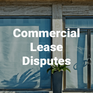 commercial lease disputes